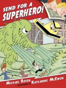 Send For Superhero