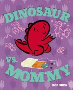 Dinosaur VS Mommy
