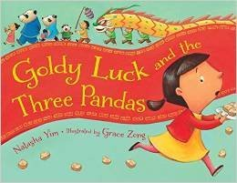 Three times lucky what is ml reading goldy luck and the three pandas by natasha yim and illustrated by grace zong one chinese new year goldy lucks mother asks her to take a plate of turnip fandeluxe Gallery